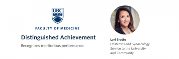 Dr. Brotto received the UBC Faculty of Medicine Distinguished Achievement Award for her Service to the University and Community